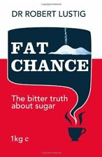Fat Chance By Robert H. Lustig