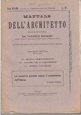 MANUALE DELL'ARCHITETTO Volume II  parte 1 sez V DI Daniele Donghi - 1935 UTET