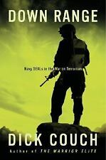 Down Range: Navy Seals in the War on Terrorism by Couch, Dick