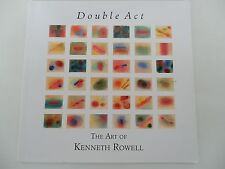 THE ART OF KENNETH ROWELL - Double Act - RARE ART Catalog 1998