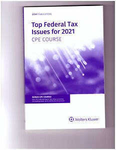 TOP FEDERAL TAX ISSUES FOR 2021    by     CCH