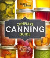 Better Homes and Gardens Complete Canning Guide NEW & SEALED !