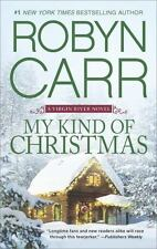 A Virgin River Novel: My Kind of Christmas 18 by Robyn Carr (2016, Paperback)
