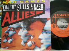 "CROSBY STILLS & NASH SINGLE 7""  ALLIES/ WAR GAMES ATLANTIC EX COND"