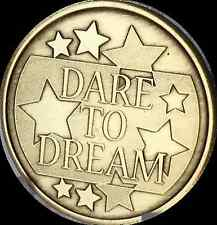 Dare To Dream You Can Achieve Your Dreams Medallion Chip Coin Bronze Token