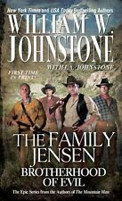 Brotherhood of Evil (The Family Jensen) by William W. Johnstone, J.A. Johnstone
