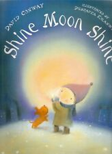 SHINE MOON SHINE David Conway Dubravka Kolanovic Brand New paperback 2008 Class
