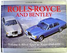 ROLLS-ROYCE AND BENTLEY VOLUME 4 SILVER SPIRIT TO AZURE 1980-1998, CAR BOOK