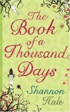 Excellent, The Book of a Thousand Days, Shannon Hale, Book