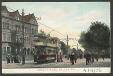 Postcard Leicester tram in London Road posted 1906