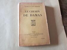 Le chemin de Damas...THARAUD (Jérôme et Jean)