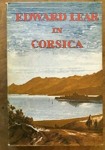 Edward Lear in Corsica The Journal of A Painter Hardback Good Dust Jacket