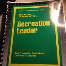 Recreation Leader Exam Practice Test Passbook (Prep for Upcoming Exam)