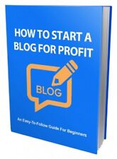 How To Start A Blog For Profit. Ebook and resell license.