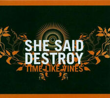 SHE SAID DESTROY - Time Like Vines CD