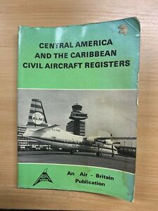 "1978 ""CENTRAL AMERICAN & CARIBBEAN CIVIL AIRCRAFT REGISTERS"" PAPERBACK BOOK (P3)"