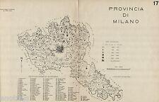 Provincia Milano: Comuni nel 1938,con Lodi e Monza Brianza.Anno XVI Era Fascista