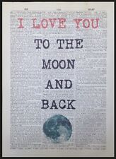 I Love You To The Moon And Back Vintage Dictionary Page Print Wall Art Picture