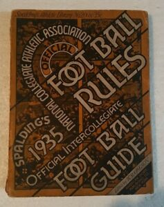 1935 SPALDING'S NCAA COLLEGE FOOTBALL OFFICIAL RULES & GUIDE EDITED BY OKESON