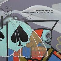 Amanda Palmer and Edward Ka-Spel - I Can Spin A Rainbow [CD]