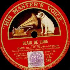 NELLIE MELBA -SOPRAN- Clair de Lune / Swing low sweet chariot   78rpm    G3612