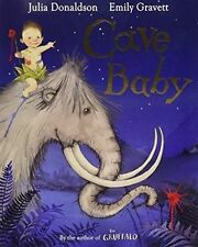 CAVE BABY by JULIA DONALDSON & EMILY GRAVETT~ Classic Childrens Book Half Price