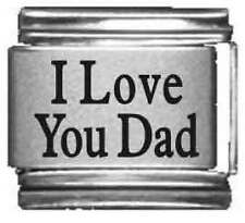 Clearly Charming I Love You Dad Laser Italian Charm