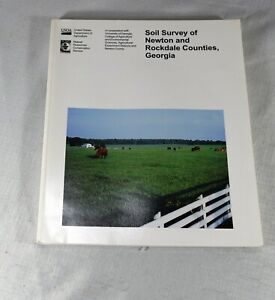 Georgia Soil Survey of : Newton and Rockdale Counties with color maps 2000