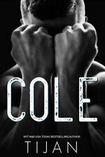 Cole by Tijan (2017, Paperback)