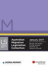 Australian Migration Legislation Collection, January 2017 by M Gerkens, D Yau, S Ozyurek, R. Fernandez (Paperback, 2016)
