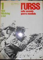 L'Urss Nella Seconda Guerra Mondiale - Volume 1 1941 Blitzkrieg A Est,Aa.Vv.  ,C