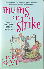 Mums on Strike by Laura Kemp (Paperback) New Book