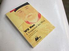 l'empereur des ming . WU HAN . picquier poche . traduit du chinois