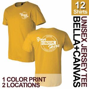 12 Custom Screen Printed Bella Canvas Unisex T-shirts, 1 color print 2 locations