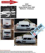 Aufkleber 1/43 Ref. 4361 Citroen Ami 6 Mathron Rallye Aufbau Carlo 1963 Rally