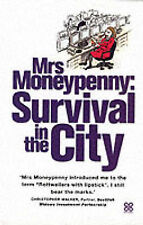 Mrs Moneypenny: Survival in the City, Moneypenny, Mrs, 0749924160, Very Good Boo