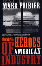 Unsung Heroes of American Industry by Mark Poirier Paperback 2004 Ford Pick Up