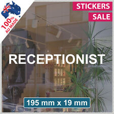 RECEPTIONIST Sticker ANY SIZE! Decal Custom Office Sign VINYL LETTERING (1010)