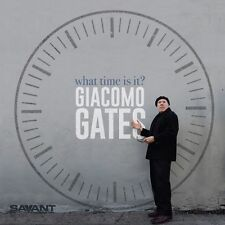 Giacomo Gates - What Time Is It [New CD]