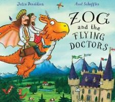 Julia Donaldson Story Book -  ZOG AND THE FLYING DOCTORS - Hardback -  NEW