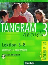 Hueber TANGRAM AKTUELL 3 Kursbuch+Arbeitsbuch Lektion 5-8 + CD Niveau B1/2 @NEW@