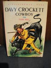 Tom HILL -B.Rose 1972 - Davy Crockett Cowboy