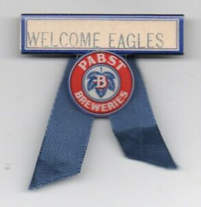 """1930s Pabst Brewing Company Advertising Badge """" Welcome Eagles """"  F.O.E."""