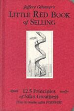 Little Red Book of Selling : 12.5 Principles of...by Jeffrey Gitomer (2004, HC)