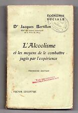 L'Alcoolisme et les Moyens de le Combattre - Jacques Bertillon