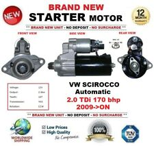 FOR VW SCIROCCO Automatic 2.0 TDi 170 bhp 2009->ON NEW STARTER MOTOR 10-Teeth