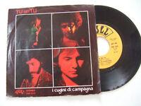 """I Cugini Di Campagna – Tu Sei Tu - Disco Vinile 45 Giri 7"""" Stampa ITALIA 1977"""