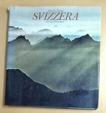 43244 Svizzera - Attraverso l'Europa - Touring Club Italiano 1974