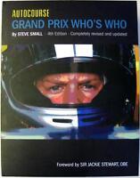 AUTOCOURSE THE GRAND PRIX WHO'S WHO FOURTH EDITION STEVE SMALL ISBN9781905334698