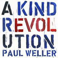 Paul Weller - a Kind Revolution Nuovo CD Digipack